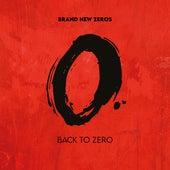 Back To Zero by Brand New Zeros