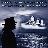 Atlantic Affairs de Udo Lindenberg
