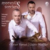 Apprentis sorciers (L'esprit symphonique français) by Olivier Vernet