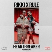 Heartbreaker (Remix) de Rikki
