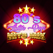 80's Latin Pop Hits Mix de Various Artists