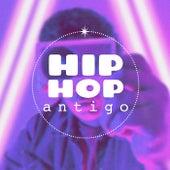 Hip Hop Antigo de Various Artists