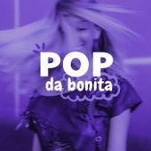 Pop da Bonita de Various Artists