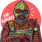 Rap Bangers by Various Artists