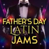 Father's Day Latin Jams de Various Artists