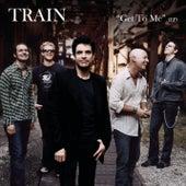 Get To Me von Train