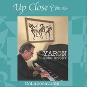 Up Close from Afar Collaborations fra Yaron Gershovsky