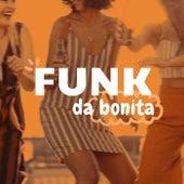 Funk da Bonita de Various Artists
