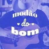 Modão do Bom de Various Artists