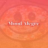 Mood Alegre de Various Artists