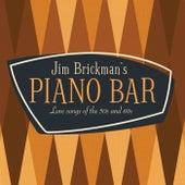 Jim Brickman's Piano Bar: 30 Love Songs Of The 50s & 60s by Jim Brickman