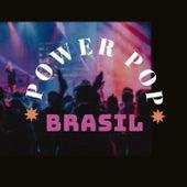 Power Pop Brasil de Various Artists