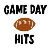 Game Day Hits by Various Artists