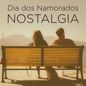 Dia dos Namorados Nostalgia de Various Artists