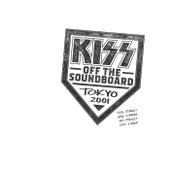 KISS Off The Soundboard: Tokyo 2001 (Live) de KISS