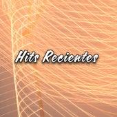 Hits Recientes de Various Artists