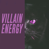 villain energy von Various Artists