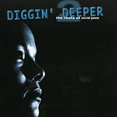 Diggin' Deeper - The Roots Of Acid Jazz Vol. 2 de Various Artists