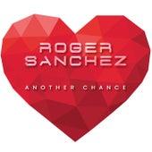Another Chance von Roger Sanchez