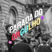 Parada do Orgulho de Various Artists