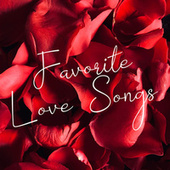 Favorite Love Songs by Various Artists