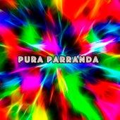 Pura Parranda von Various Artists