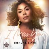 I Miss You (The Remixes, Pt. 2) de Brenda K. Starr