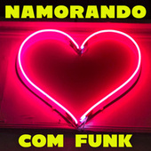 Namorando com Funk de Various Artists