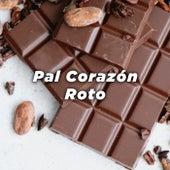 Pal Corazón Roto de Various Artists