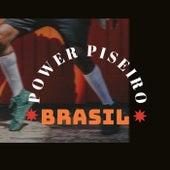 Power Piseiro Brasil fra Various Artists