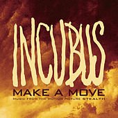 Make A Move by Incubus