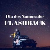 Dia dos Namorados Flashback de Various Artists