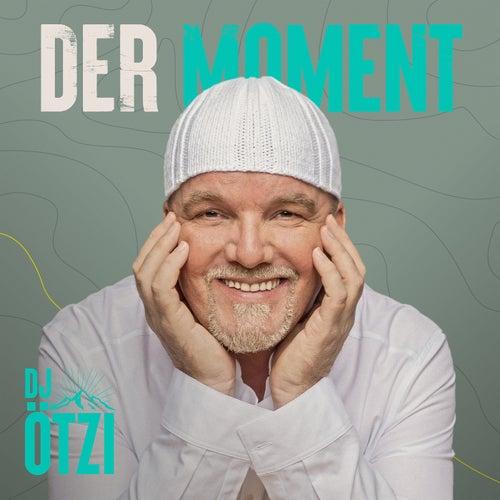 Der Moment von DJ Ötzi