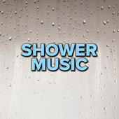 Shower Music by Various Artists