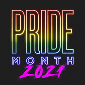 Pride Month 2021 by Various Artists