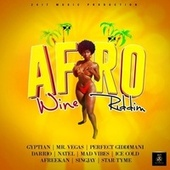 Afro Wine Riddim by Various Artists