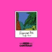 Remind Me (High Contrast Jungle Mix) von High Contrast