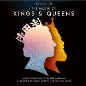 The Music Of Kings & Queens by Debbie Wiseman