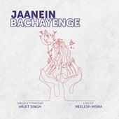 Jaanein Bachayenge by Arijit Singh