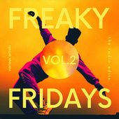 Freaky Fridays ( The Radio Edits), Vol. 2 by Various Artists