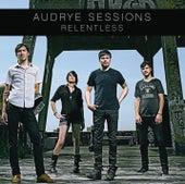 Relentless de Audrye Sessions