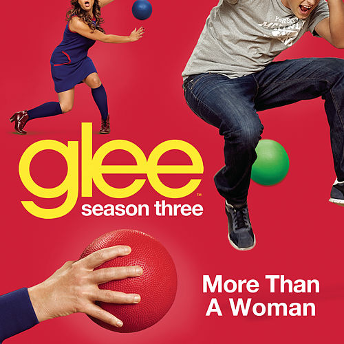 More Than A Woman (Glee Cast Version) by Glee Cast