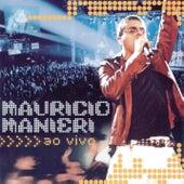 Ao Vivo - Maurício Manieri by Maurício Manieri