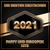Die besten deutschen Party und Discofox Hits 2021 fra Various Artists