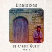 Si c'est écrit (Remix) de Harisona