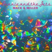 Bennie and the Jets von Mack & Miller