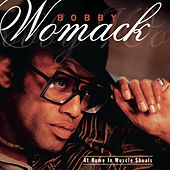 At Home In Muscle Shoals by Bobby Womack