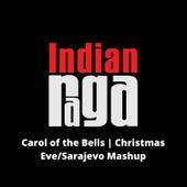 Carol of the Bells Christmas Eve (Mashup) de Indianraga