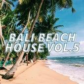 Bali Beach House Vol.5 de Various Artists