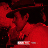 Futura Marge, Vol. 5 by Various Artists